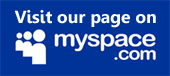 Visit our page on myspace.com